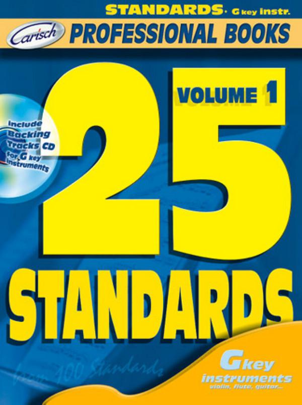 25 standards vol.1 (+CD): for g-key instruments in C (flute, violin, guitar)