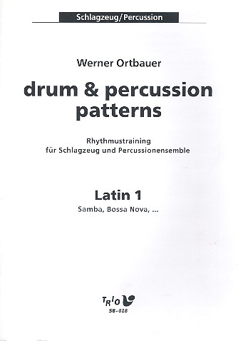 Drum and Percussion Patterns: Latin 1 Rhythmustraining für Schlagzeug und