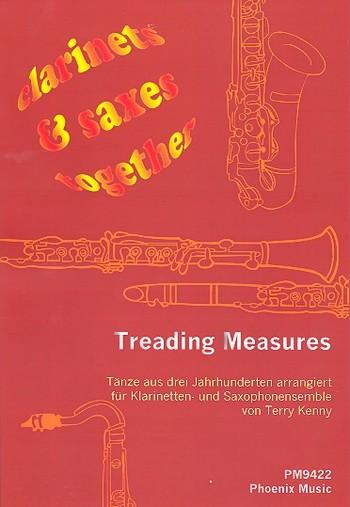 Treading Measures: für Klarinetten und Saxophone (4-stimmiges Ensemble)