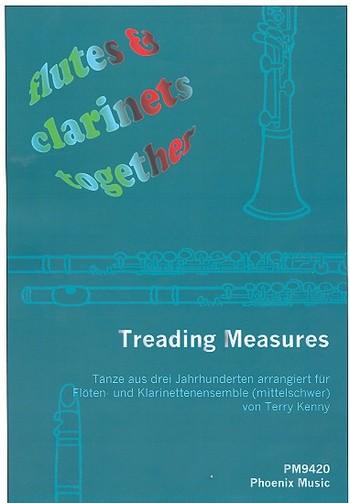 Treading Measures: für Flöten und Klarinetten (4-stimmiges Ensemble)
