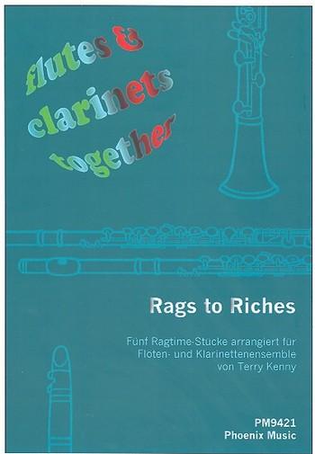 Rags to Riches: für Flöten und Klarinetten (4-stimmiges Ensemble)