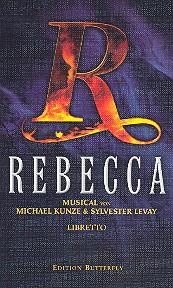 Levay, Silvester - Rebecca : Libretto