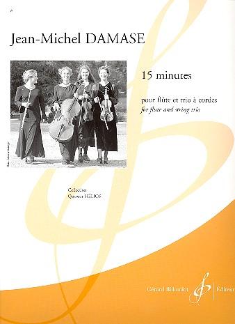 15 minutes: pour flute et trio à cordes partition et parties
