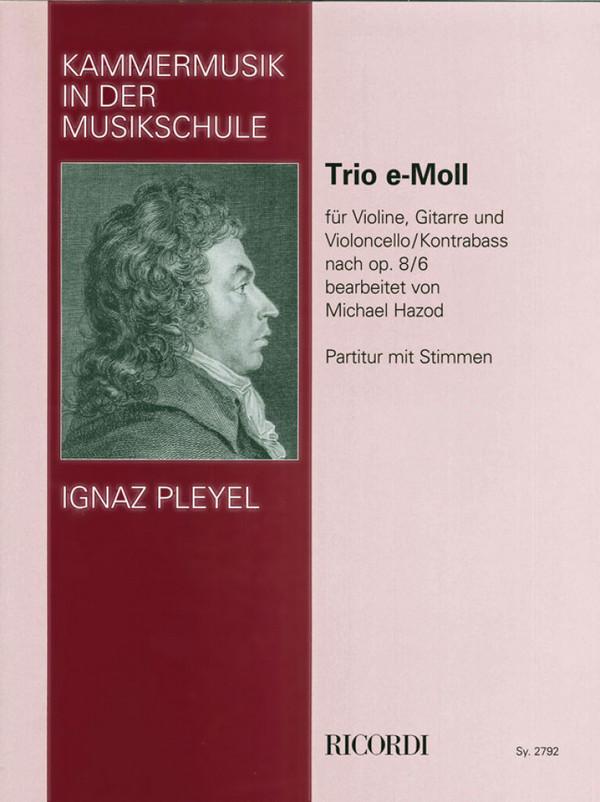 Trio opus.8,6 e-moll: für Violine Gittare und Violoncello (Kontrabass)