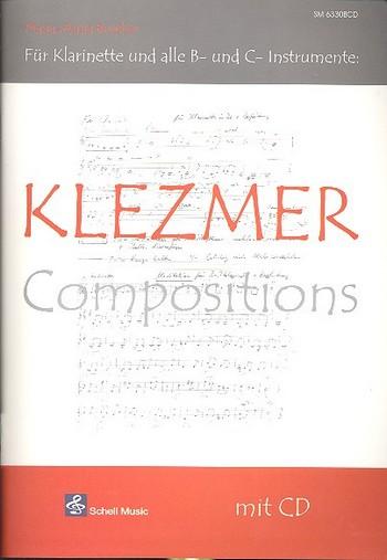 Klezmer Compositions (+CD): für Klarinette (oder alle B- und C- Instrnmente)