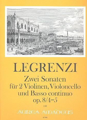 2 Sonaten opus.8,4 und opus.8,5: für 2 Violinen, Violoncello und Bc