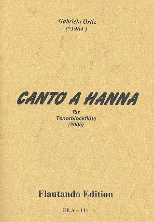 Canto a Hanna: für Tenorblockflöte