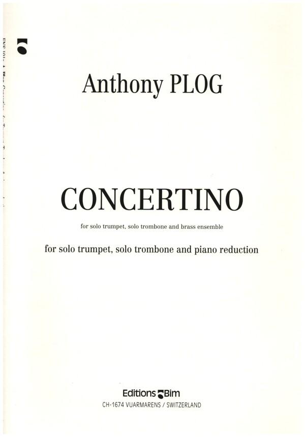Concertino für Trompete, Posaune und Blechbläser: für Trompete, Posaune und