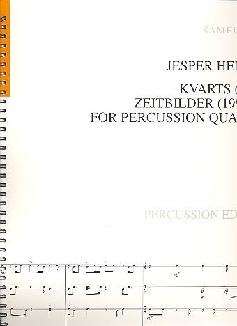 Kvarts  und  Zeitbilder: für 4 Percussionisten