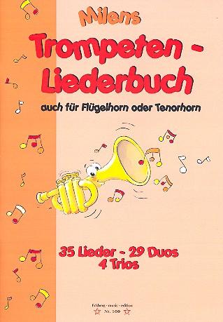 - Milens Trompeten-Liederbuch :