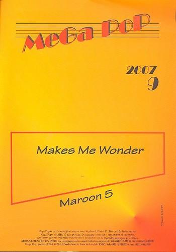 Makes me wonder: Einzelausgabe (en) für Klavier (mit Text und Gitarrenakkorden)