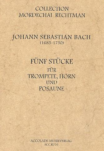 5 Stücke: für Trompete, Posaune und Horn