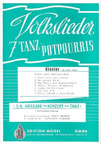 7 Volkslieder Tanzpotpourris: für Orchester