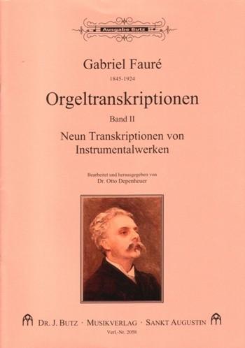 Fauré, Gabriel Urbain - Orgeltranskriptionen Band 2 :
