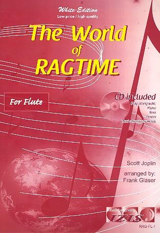 Joplin, Scott - The World of Ragtime (+CD) : for flute