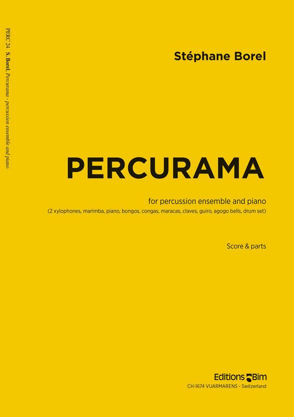 Percurama: für Percussion-Ensemble und Klavier