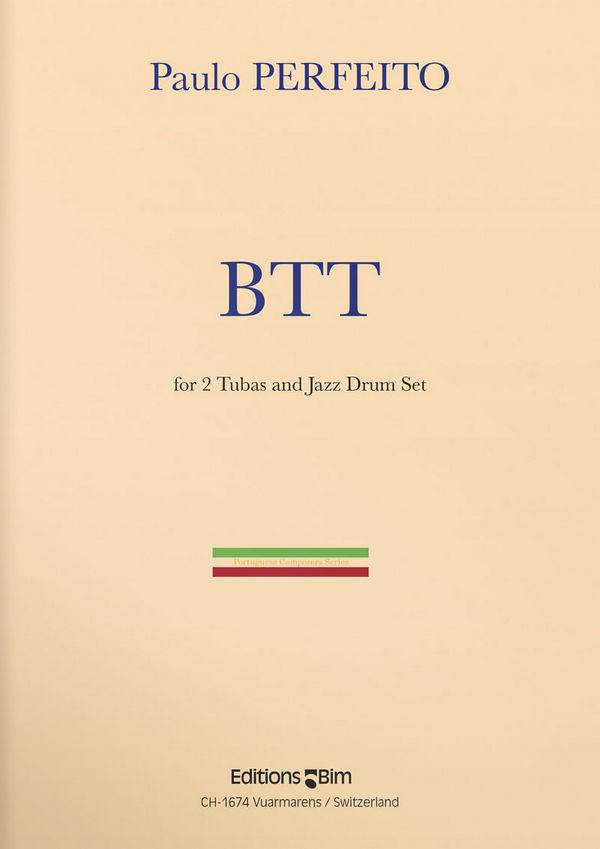 BTT: für 2 Tuben und Jazz-Drumset Partitur und Stimmen