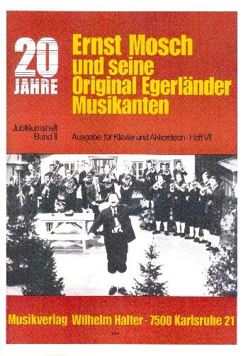20 Jahre Ernst Mosch und seine Original Egerländer Musikanten Band 7: