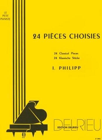 24 Pièces choisies: 24 klassische Stücke für Klavier