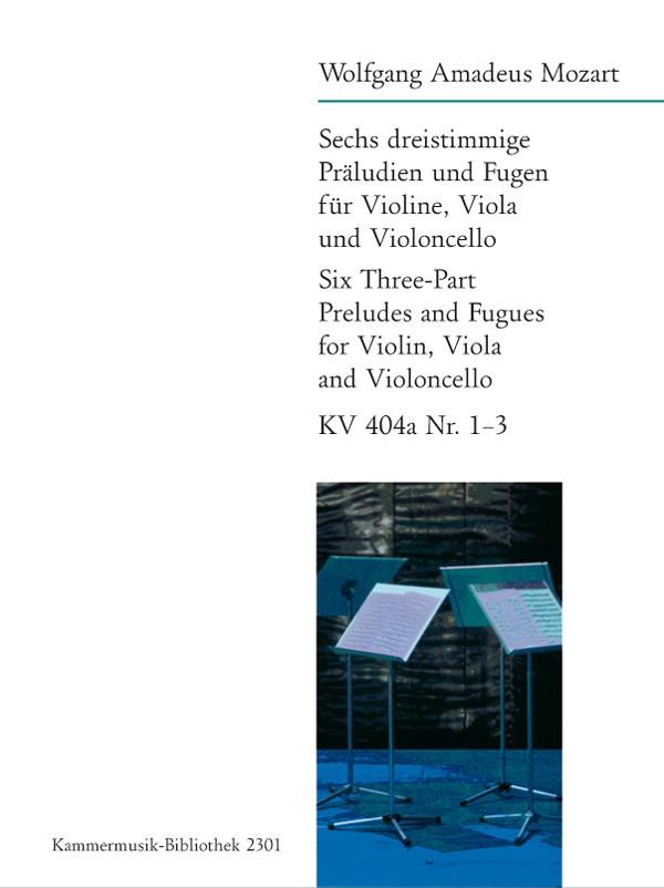 Mozart, Wolfgang Amadeus - 6 dreistimmige Präludien und