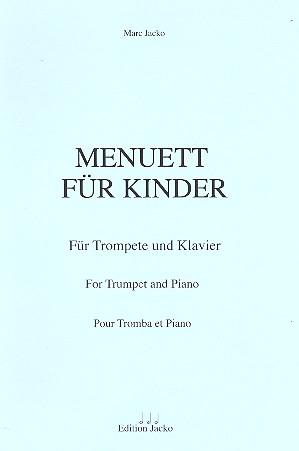 Menuett für Kinder: für Trompete und Klavier