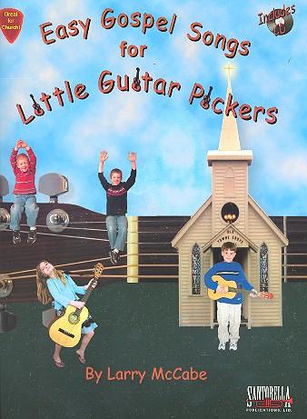 Easy Gospel Songs for little Guitar Pickers (+CD): for guitar/tab (vocal)
