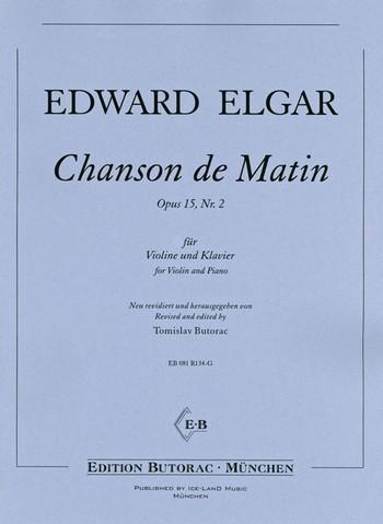 Chanson de matin op.15,2: für Violine und Klavier