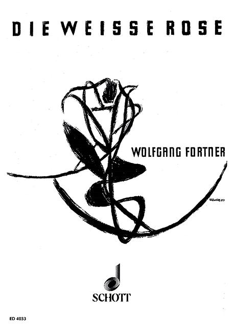 Die weisse Rose: Klavierauszug