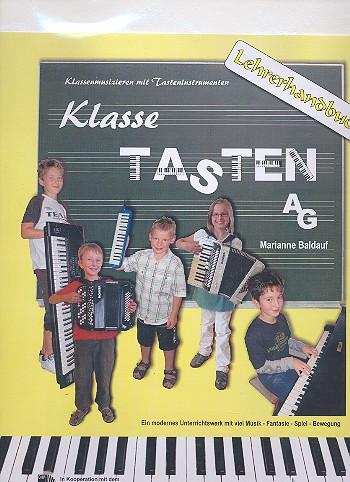 Klasse Tasten-AG: Lehrerordner Klassenmusizieren mit Tasteninstrumenten