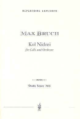 Bruch, Max - Kol nidrei : für Violoncello und Orchester