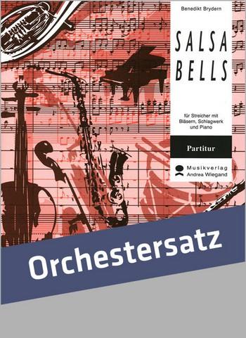 Salsa Bells: für flexibles Ensemble Partitur und Stimmen