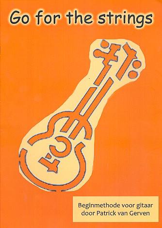 Go for the Strings: Gitarrenschule ohne Noten (nl)