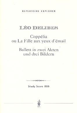 Coppélia - Ballett: für Orchester Studienpartitur