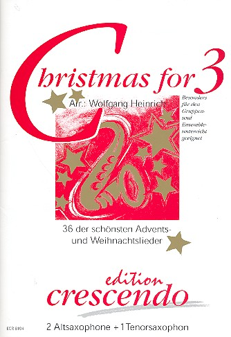 - Christmas for 3 : für 2 Altsaxophone und