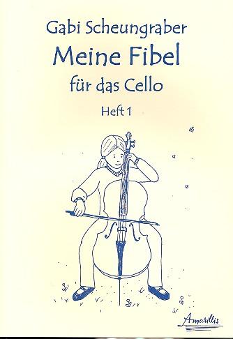 Meine Fibel Band 1: für Violoncello