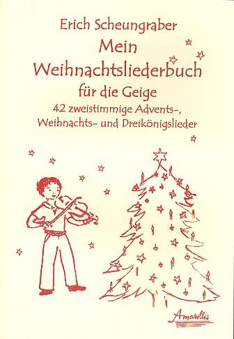 - Mein Weihnachtsliederbuch :