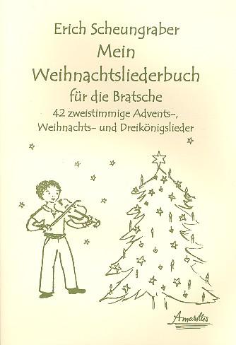Mein Weihnachtsliederbuch: für 2 Violen (mit Text)