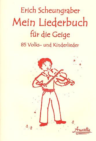 Mein Liederbuch für Violine (mit Text)