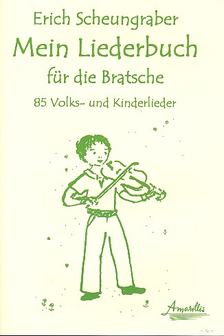 Mein Liederbuch: für Viola (mit Text)