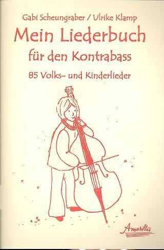 Mein Liederbuch: für Kontrabass