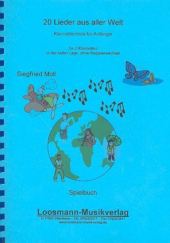 20 Lieder aus aller Welt: für 3 Klarinetten Spielpartitur