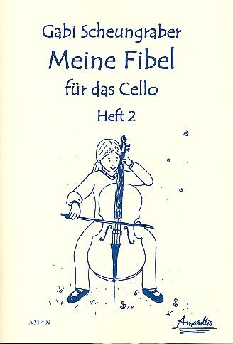 Meine Fibel Band 2: für Violoncello