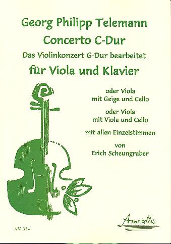 Konzert C-Dur: für Viola (Violine und Viola/ 2 Violen) und Klavier
