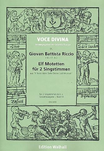 11 Motetten: für 2 Stimmen und Bc 4 Partituren (Bc nicht ausgesetzt)