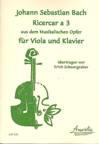 Ricercar a 3 BWV1079 : für Viola und Klavier
