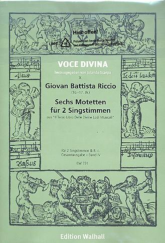 6 Motetten: für 2 Singstimmen und Bc 3 Partituren und Stimmen