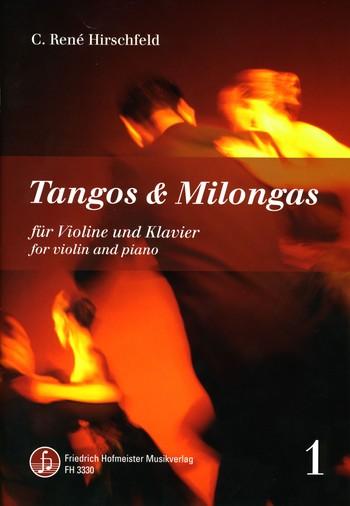 Tangos und Milongas Band 1: für Violine und Klavier