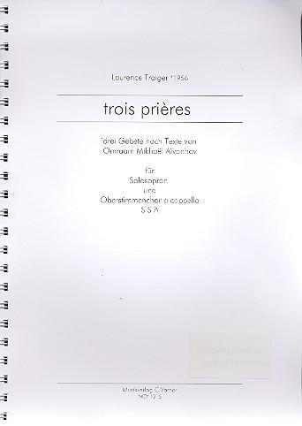 3 Prières: für Sopran und Frauenchor a cappella