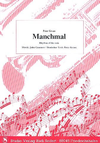 Gummoe, John - Manchmal : für Klavier (Akkordeon/