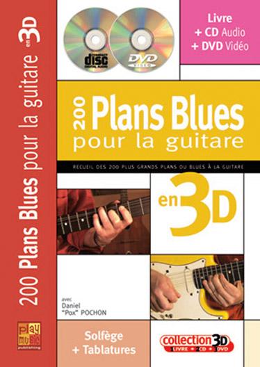 200 Plans Blues en 3D (+CD + DVD): pour guitare/tab